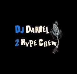 Dj Daniel 2 hype crew