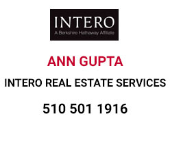 Ann Gupta, Realtor® | CalBRE # 01237171 | Intero Real Estate Services | 43225 Mission Blvd. Fremont | CA 94539